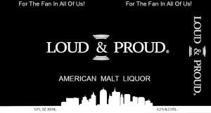 Loud & Proud Malt Label